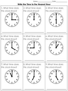 Time: Write the Time to the Nearest Hour Practice Sheets -