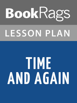 Time and Again Lesson Plans