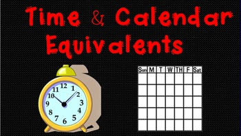 Time and Calendar Equivalents SMARTBoard Activities