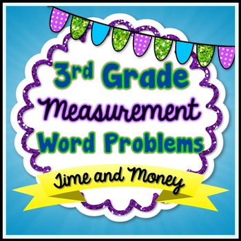 Time and Money Word Problems