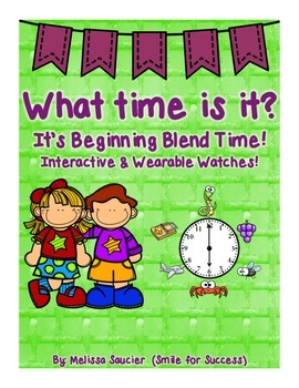 Time for Blends! {Interactive Watches!}
