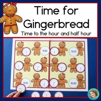 Time for Gingerbread! Telling time to the half hour, 1st g