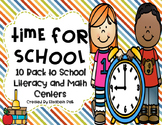 Time for School: 10 Literacy & Math Centers for Back to School