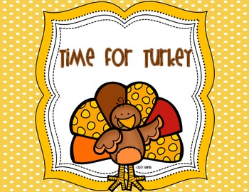 Time for Turkey: Print and Go for Math, Writing, Morning W