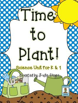 Time to Plant {A Science Unit for Little Learners}