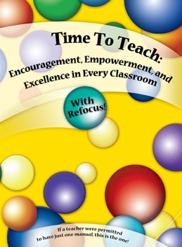 Time to Teach: Encouragement, Empowerment, and Excellence