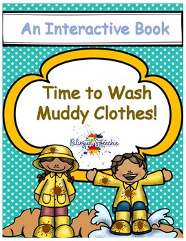 Time to Wash Clothes! An Interactive Book!