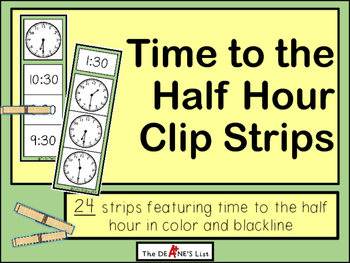 Time to the Half Hour Clip Strips