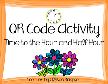 Time to the Half Hour QR Code Activity