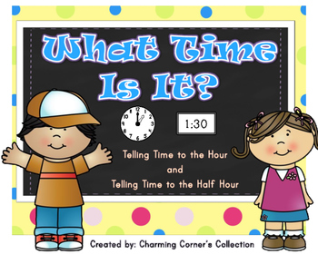 Time to the Hour & Half Hour Bundle Pack~ What Time Is It?