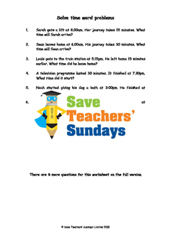Time Word Problems Worksheets (3 levels of difficulty)