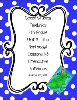 TimeLinks - 4th Grade Unit 3 - The Northeast - Interactive
