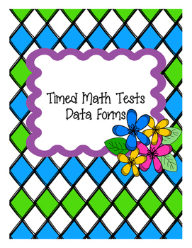 Timed Math Test Data Forms