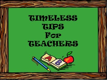 Timeless Tips for Teachers