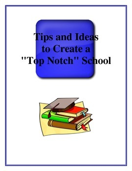 """Tips and Ideas to Create a """"Top Notch"""" School"""
