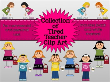 Tired Teacher Collection Clipart for Commercial and Personal Use