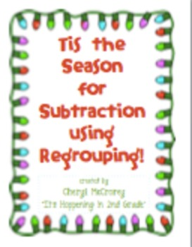 Tis the Season for Subtraction with Regrouping
