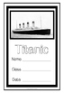 Titanic - Mini Literacy Pack