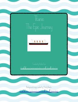 Titanic: The Epic Journey (WebQuest)