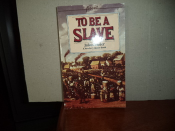 To Be A Slave ISBN 0-590-42460-2