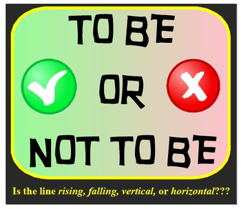 To Be Or Not To Be - Is the line rising, falling, vertical