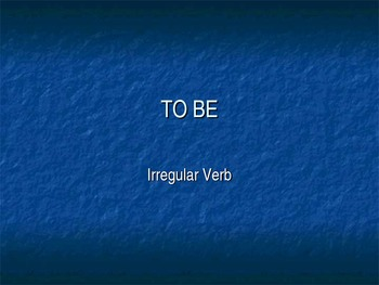 "ESL Grammar PowerPont: The Verb ""To Be"""