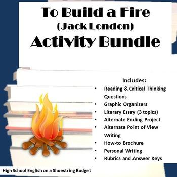 To Build a Fire Activity Bundle (Jack London)- PDF