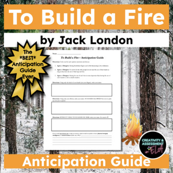 To Build a Fire by Jack London Anticipation Guide