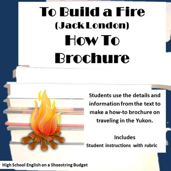 To Build a Fire How To Guide Activity (Jack London)