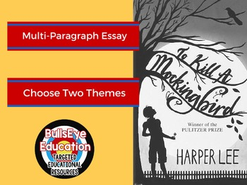 To Kill A Mockingbird: Write A Multi-Paragraph Essay on Tw