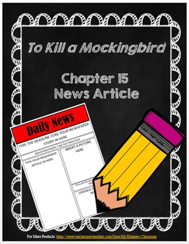To Kill A Mockingbird: Chapter 15 News Article
