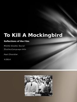 To Kill A Mockingbird Film Reflections