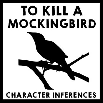 To Kill a Mockingbird - Who is Scout? Character Inferences