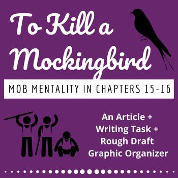 To Kill a Mockingbird MOB MENTALITY Writing Task: Read, Wr