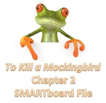To Kill a Mockingbird Chapter 2 SMARTNotebook file