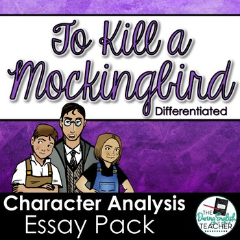 To Kill a Mockingbird Essay: Character Analysis