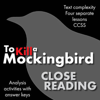 To Kill a Mockingbird, Close Reading Lesson Materials for