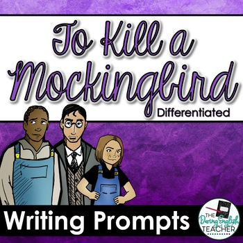 To Kill a Mockingbird Writing Unit