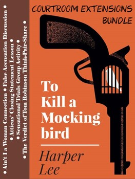 To Kill a Mockingbird Extension Activities - Trial