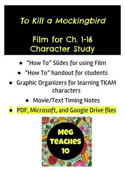 To Kill a Mockingbird - Film Study for Ch. 1-16