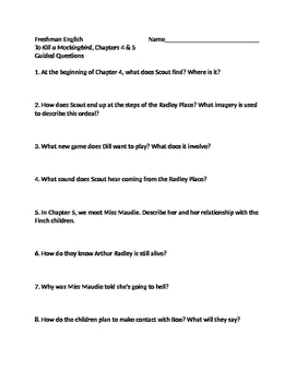 To Kill a Mockingbird - Guided Questions Ch. 4 and 5