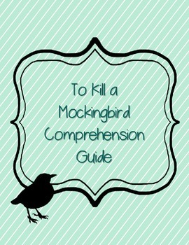 To Kill a Mockingbird Reading Comprehension Guide