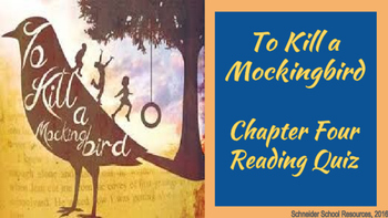 To Kill a Mockingbird Reading Quiz Chapter Four