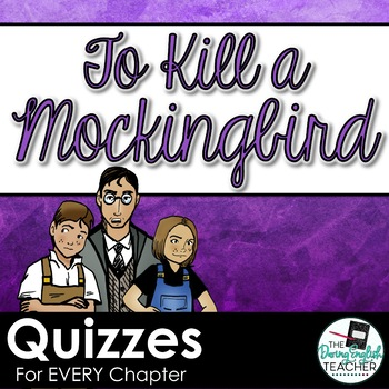 To Kill a Mockingbird Quizzes for the Entire Novel