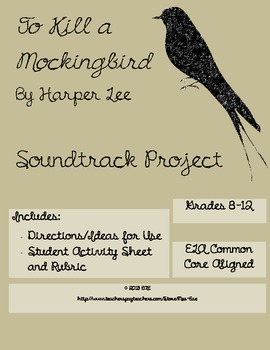 To Kill a Mockingbird Soundtrack Project with Rubric