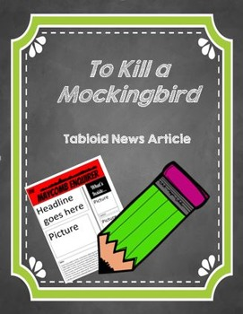 To Kill a Mockingbird Tabloid Writing Assignment