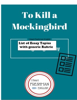 To Kill a Mockingbird Theme/Topic paper with Rubric