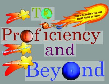 To Proficiency and Beyond! Test taking tips bulletin board