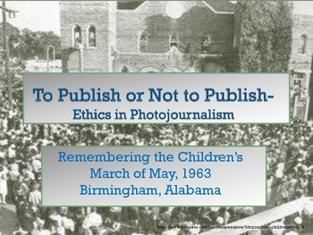 To Publish or Not to Publish- Ethics in Photojournalism