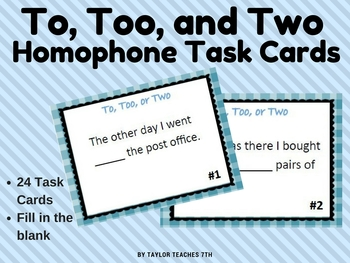 To, Too, and Two Homophones - Editing - 24 Task Cards